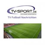 Montag, 22.05.2017: Alle Fußball Live-Übertragungen des Tages