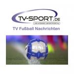 Dienstag, 23.05.2017: Alle Fußball Live-Übertragungen des Tages