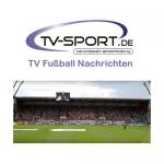 Freitag, 26.05.2017: Alle Fußball Live-Übertragungen des Tages