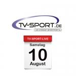 Das TV-Sport Tagesprogramm am Samstag, 10.08.2019