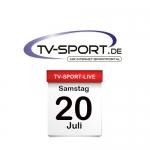Das TV-Sport Tagesprogramm am Samstag, 20.07.2019