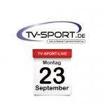 Das TV-Sport Tagesprogramm am Montag, 23.09.2019