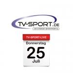 Das TV-Sport Tagesprogramm am Donnerstag, 25.07.2019