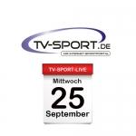 Das TV-Sport Tagesprogramm am Mittwoch, 25.09.2019