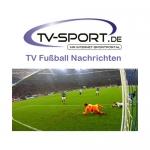 Samstag, 13.05.2017: Alle Fußball Live-Übertragungen des Tages