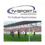 Samstag, 29.07.2017: Alle Fußball Live-Übertragungen des Tages
